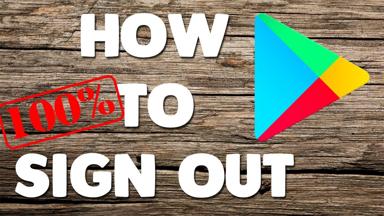 How to Log out Google Play Store